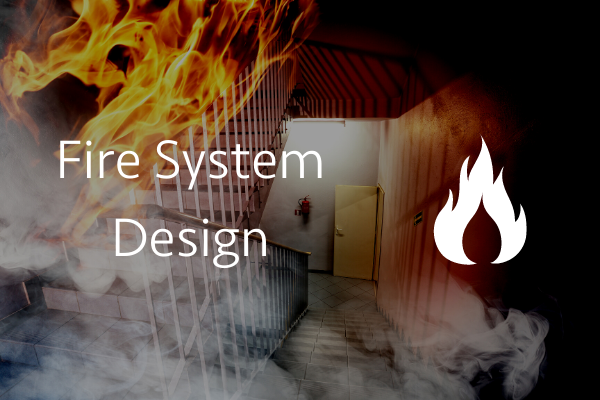 Fire System Design