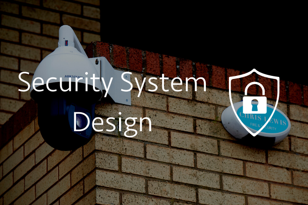 Security System Design