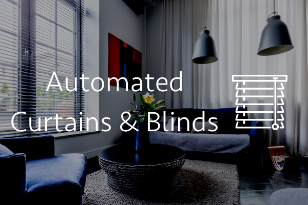 Automated Curtains & Blinds