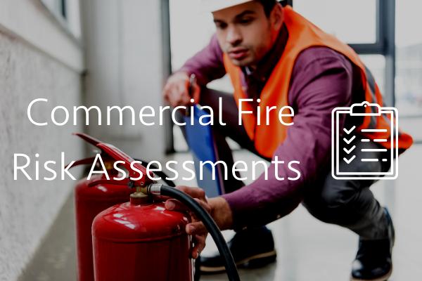 Commercial Fire Risk Assessments