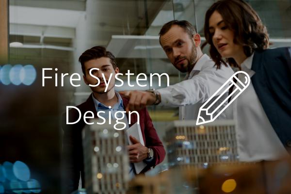 Fire System Design