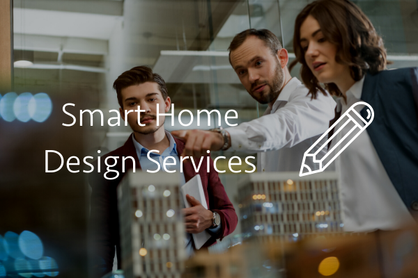 Smart Home Design Services