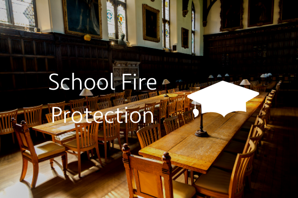 School Fire Protection