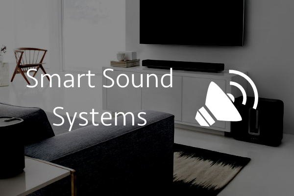Smart Sound Systems